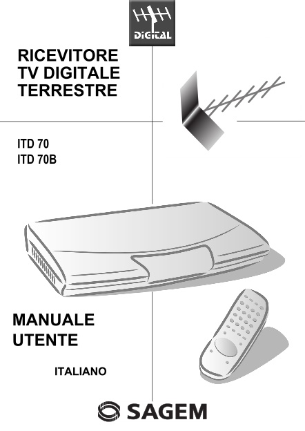 Sagem - Ricevitore Tv Digitale Terrestre ITD-70B (Manuale)