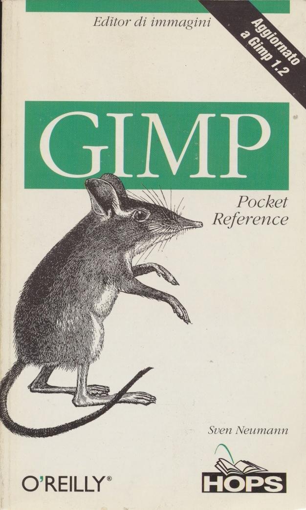GIMP. Tutorial pratici per Windows, Mac e Linux. Livello 1 (Esperto in un click) (Italian Edition)