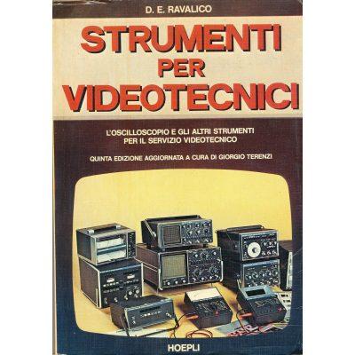 D.E. Ravalico. Strumenti per videotecnici