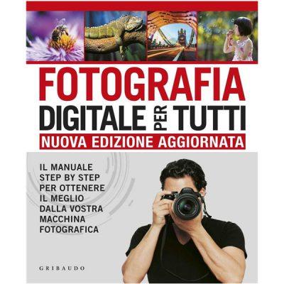 Fotografia digitale per tutti