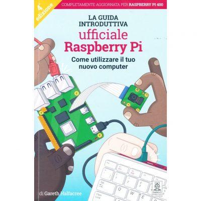 Raspberry Pi - La guida introduttiva ufficiale