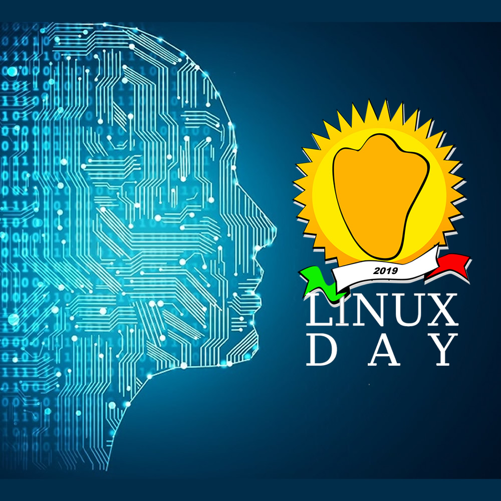 "Linux Day 2019 - Giornata Nazionale per il Software Libero: ""Artificial Intelligence"""