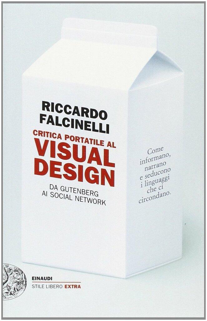 Critica portatile al Visual Design. Da Gutemberg ai Social Networks