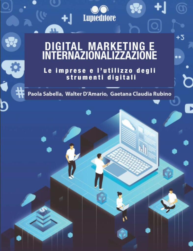 Digital Marketing e internazionalizzazione: le imprese e l'utilizzo degli strumenti digitali